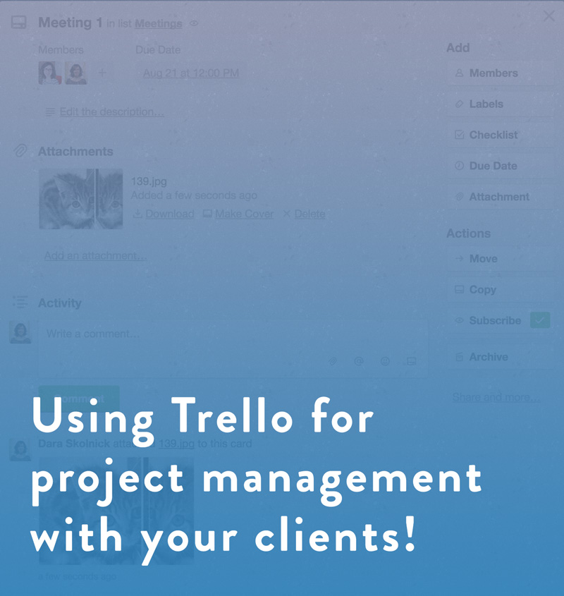 How to use Trello for project management with your clients!